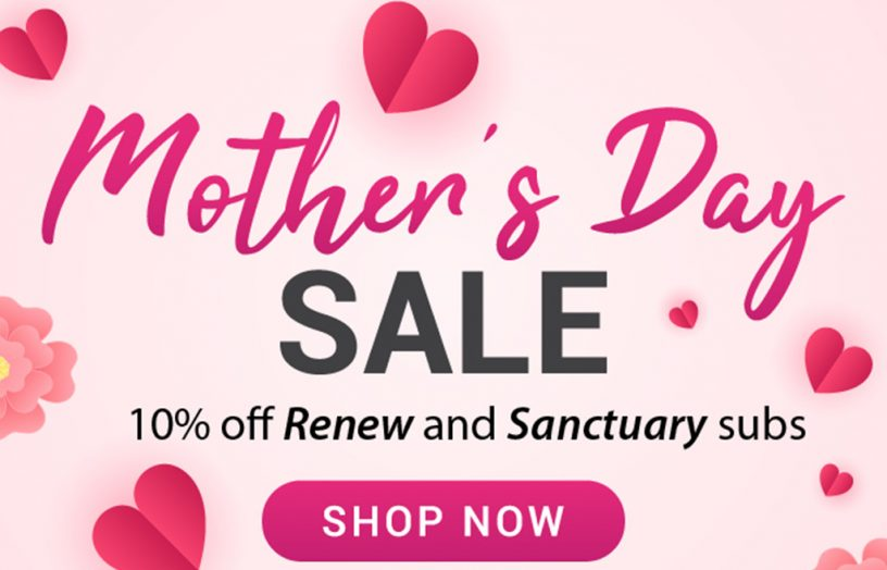 Get 10% off subscriptions for Mother's Day!
