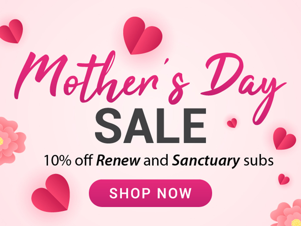 Get 10% off subscriptions for Mother's Day! - Renew