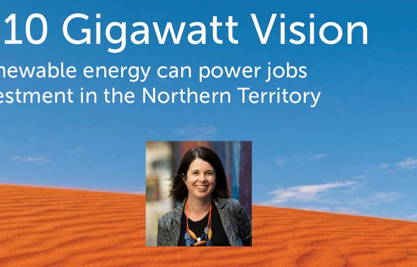 The 10 Gigawatt Vision for NT